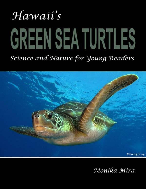 Monika Mira's Hawaii's Green Sea Turtles