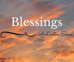 Blessings: DVR (Day 15)