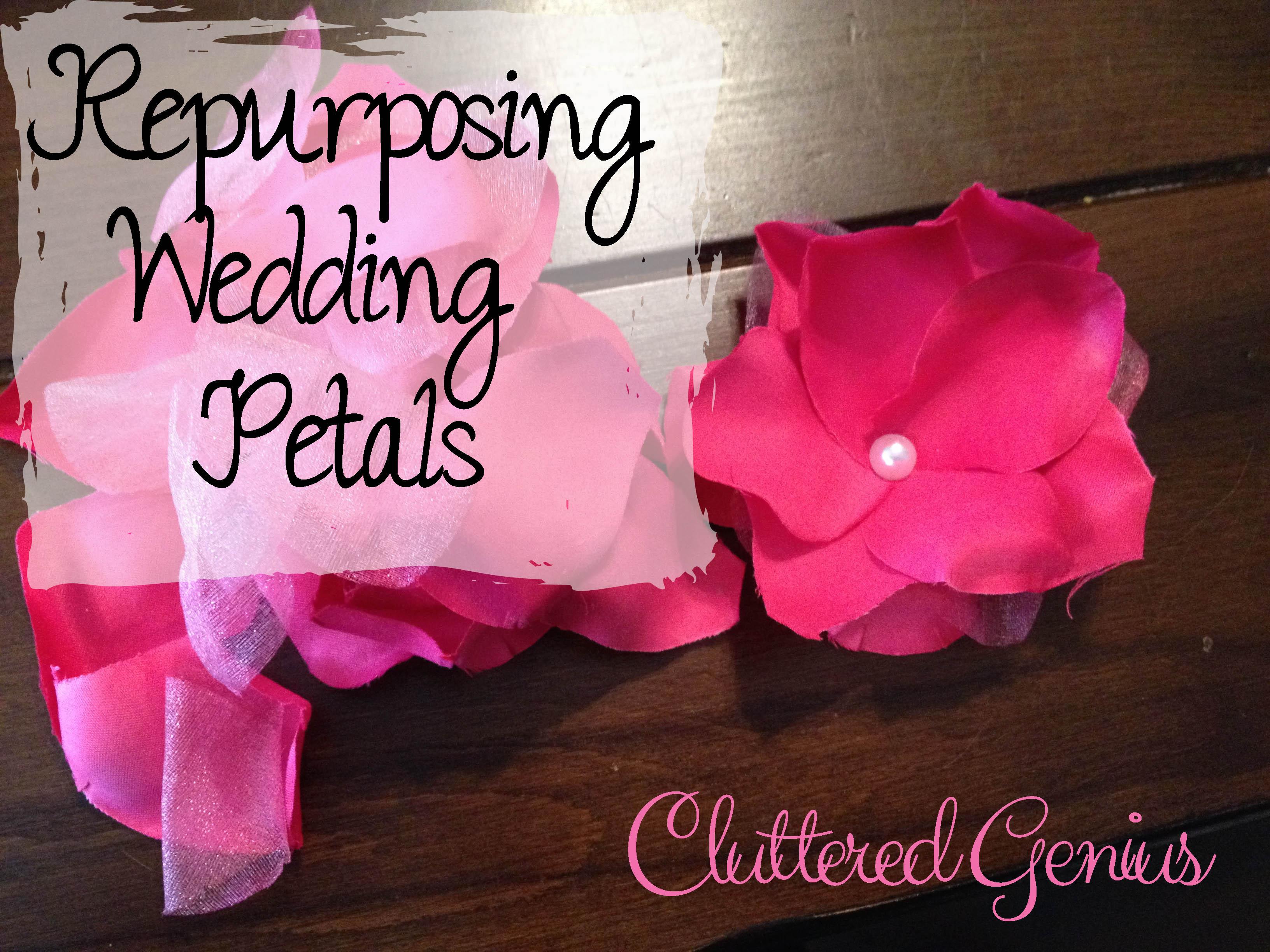 Repurposing Wedding Petals