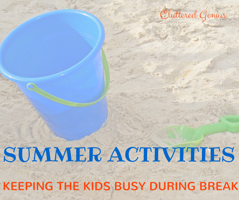 Summer Activities: Keeping the Kids Busy