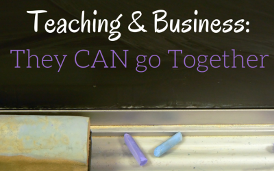 Teaching & Business: They CAN go together