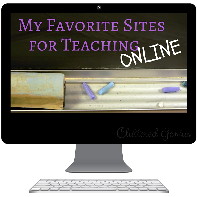 My Favorite Sites for Teaching Online