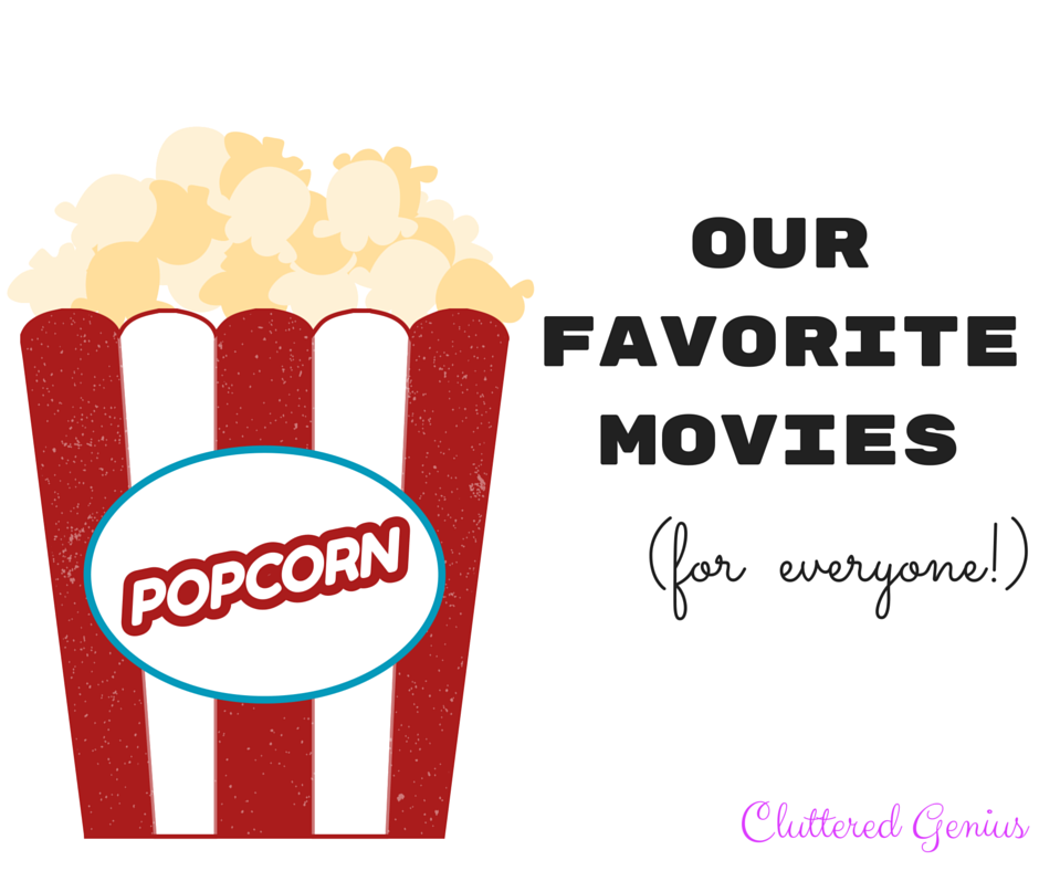 Our favorite movies (for everyone!)