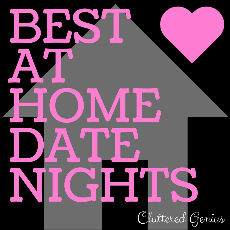 Best At Home Date Nights