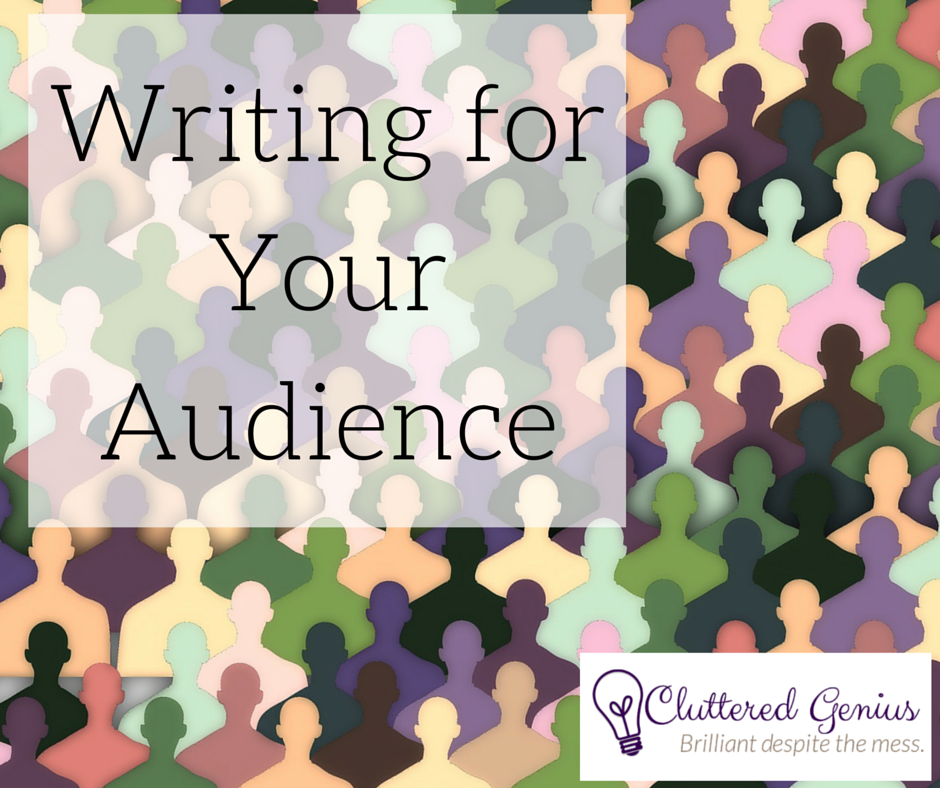 W: Writing for your audience
