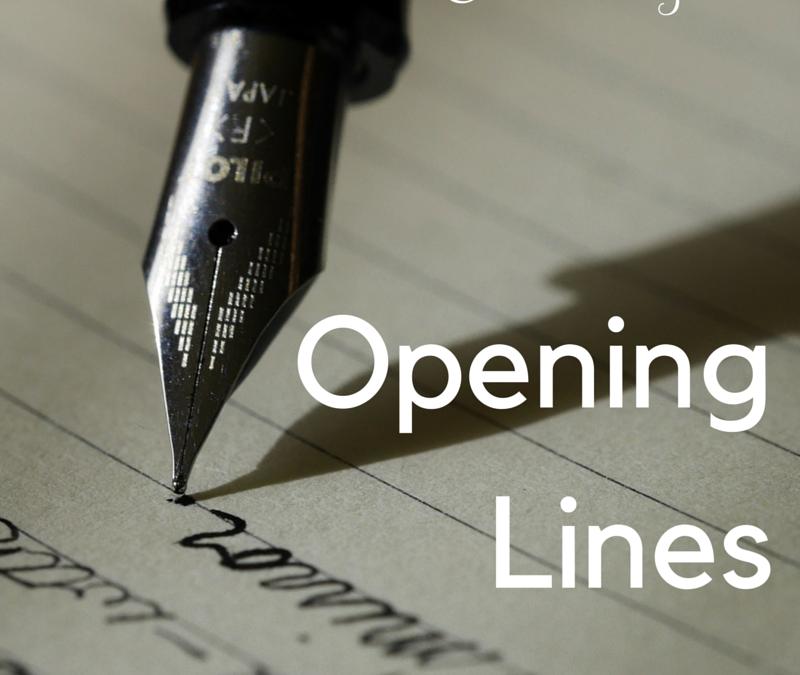O: Opening Lines #AtoZChallenge