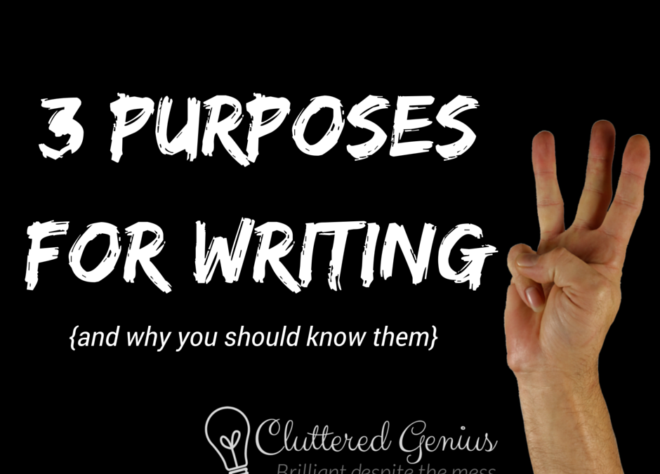 Three Purposes for Writing