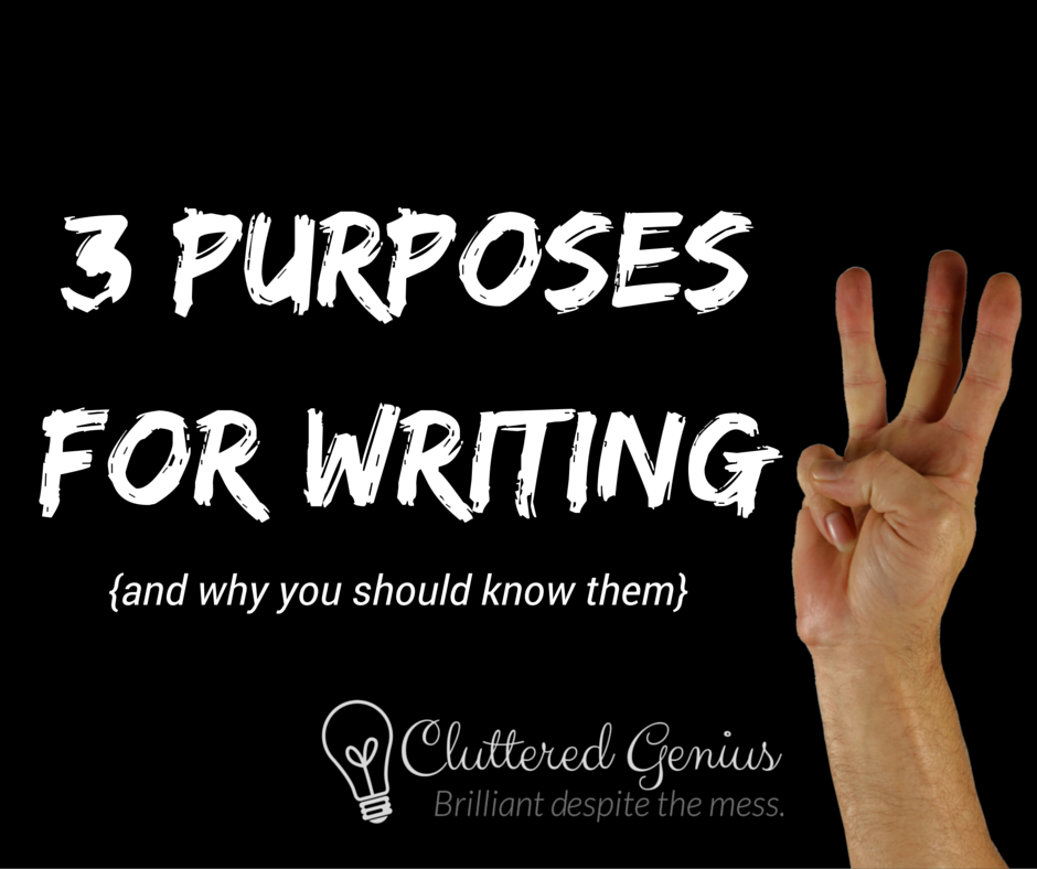 3 purposesfor writing