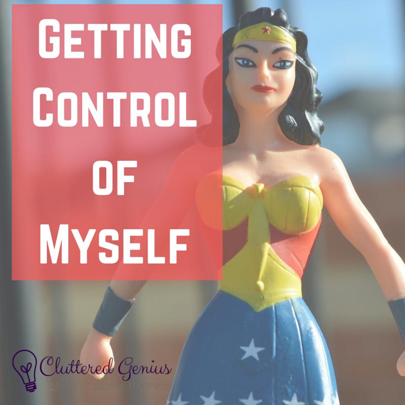 Getting Control of Myself
