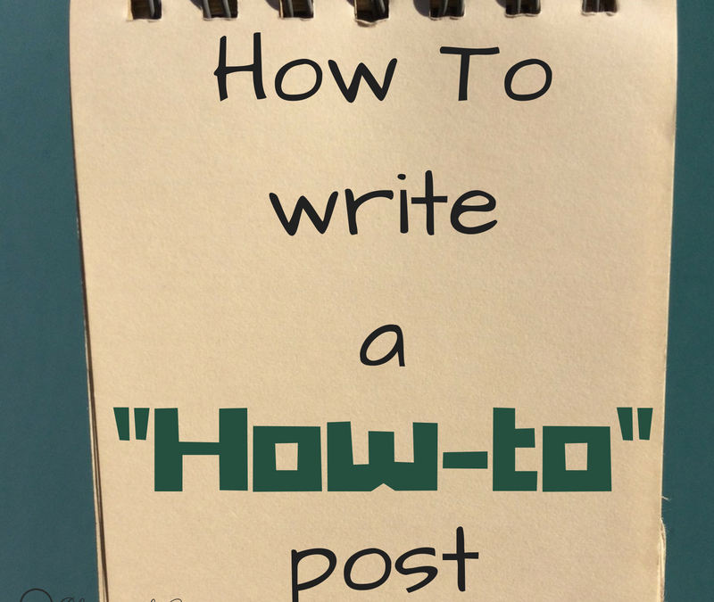 Steps for Writing a How-To Post