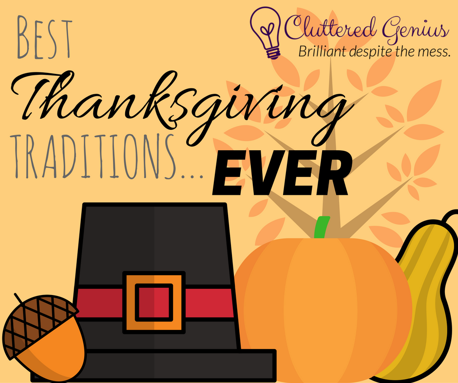 Best Thanksgiving Traditions…Ever