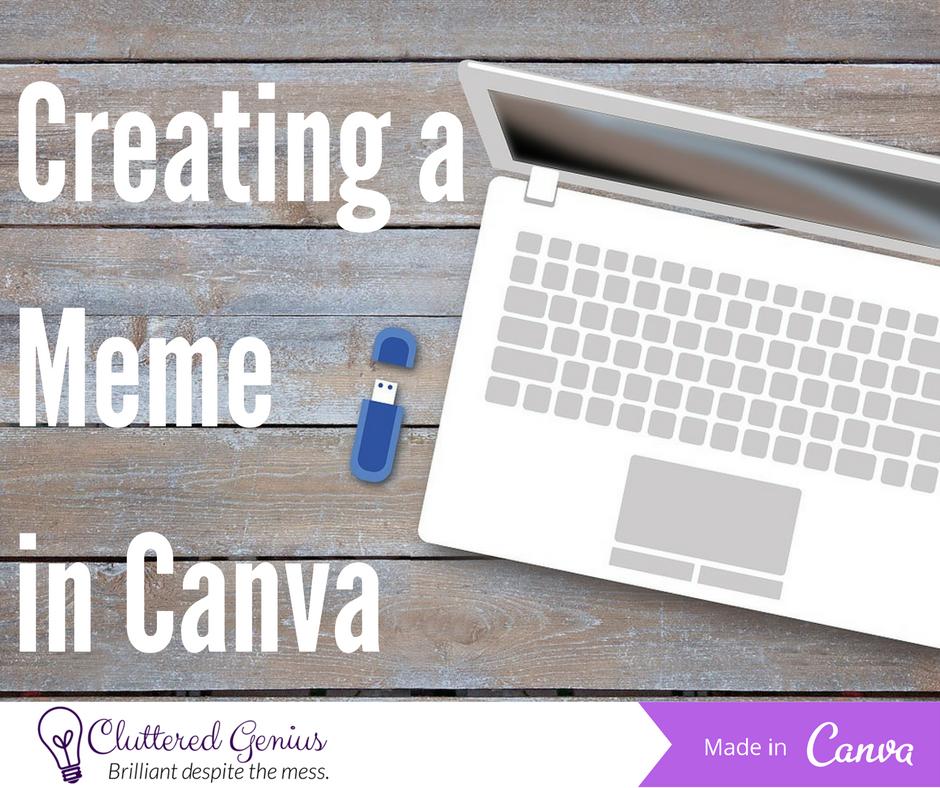 Creating a Meme in Canva