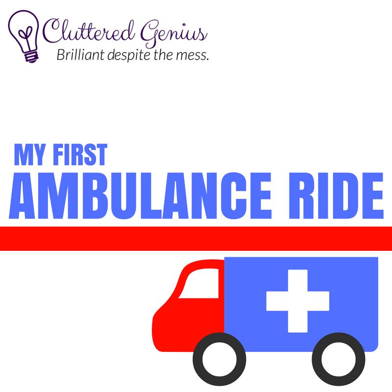 My first ambulance ride
