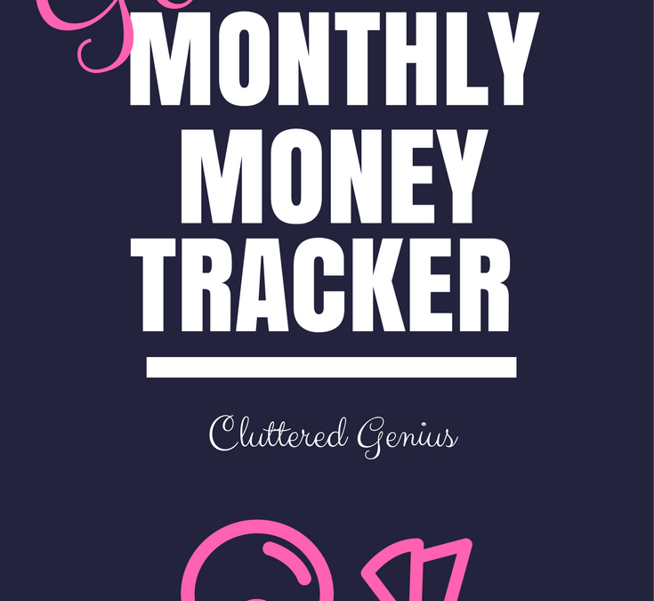 monthly money tracker free download cluttered genius