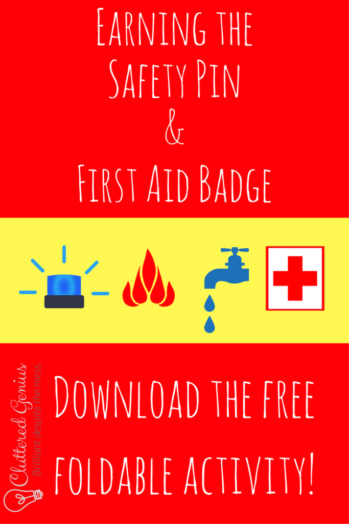 earning safety pin first aid badge