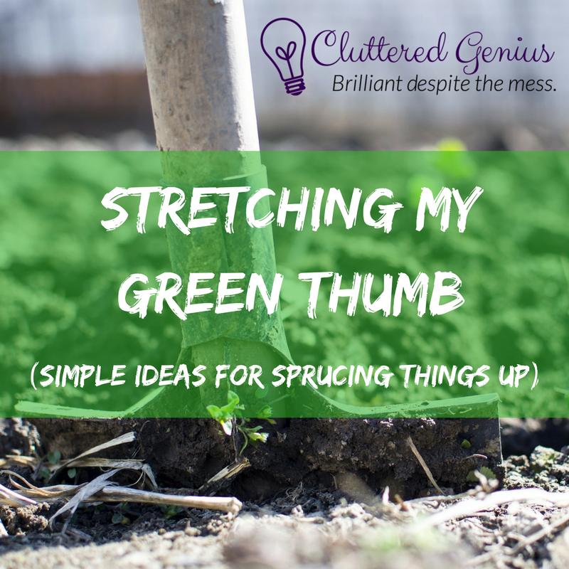 stretching green thumb