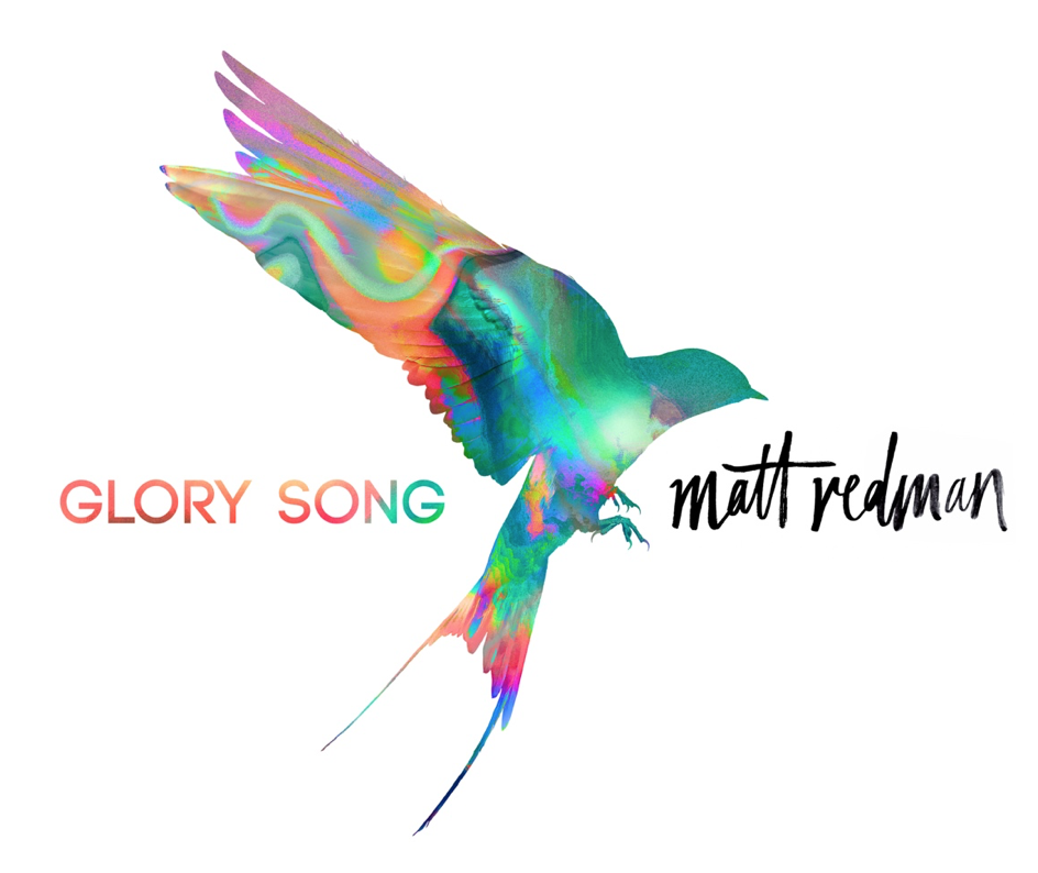 Matt Redman: Glory Song
