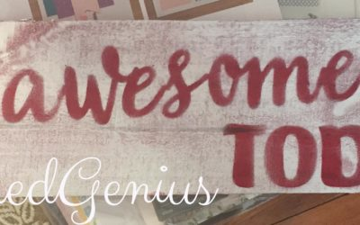 Be Awesome Today (DIY Sign)