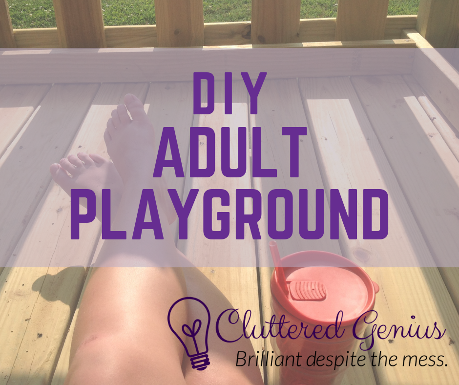 DIY Adult Playground