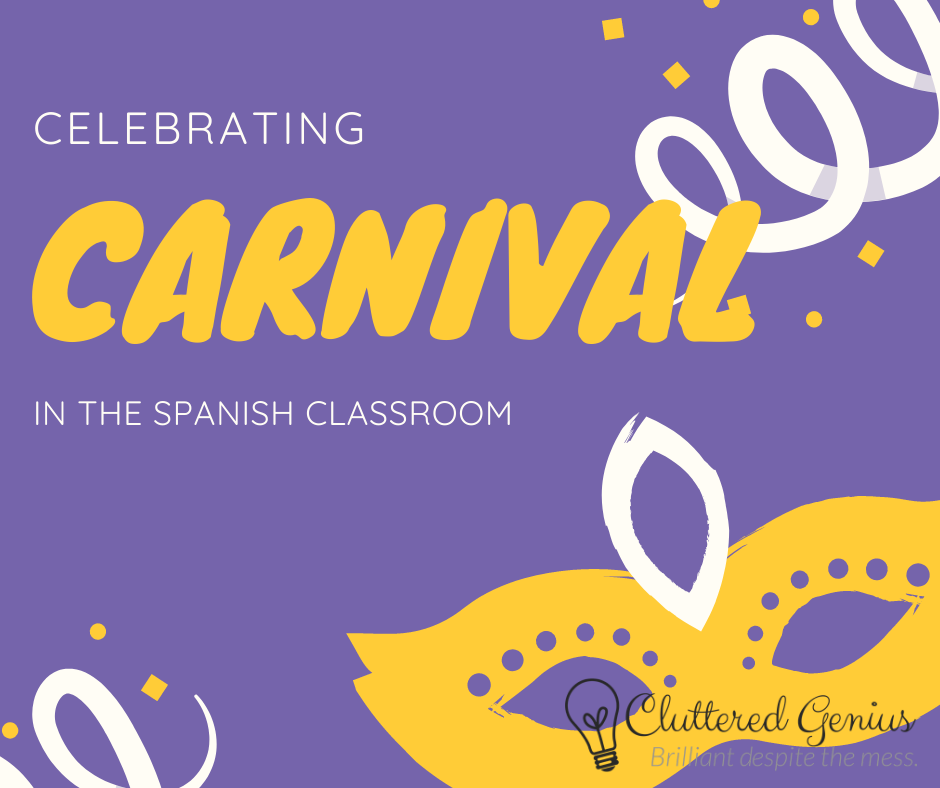 Carnival in the Spanish Classroom